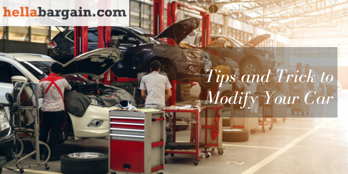 Tips and Trick to Modify Your Car