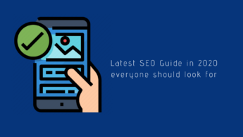 Latest SEO Guide in 2020 everyone should look for