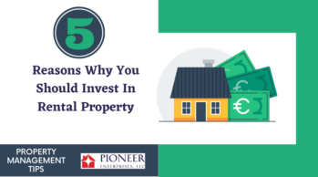 Reasons Why You Should Invest In Rental Property