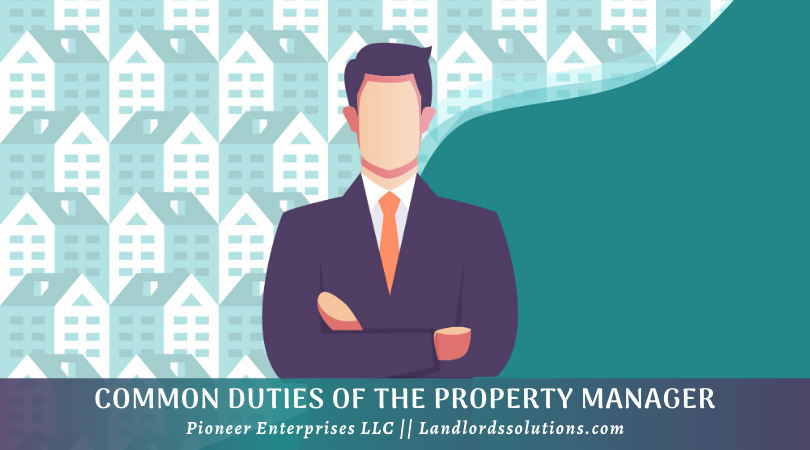 Common Duties Of The Property Manager