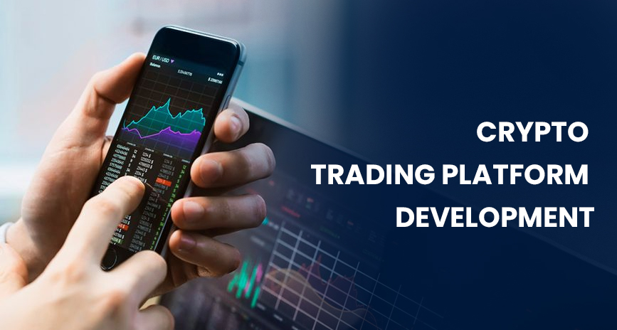 How Does Crypto Trading Platform Development Help Your Business?