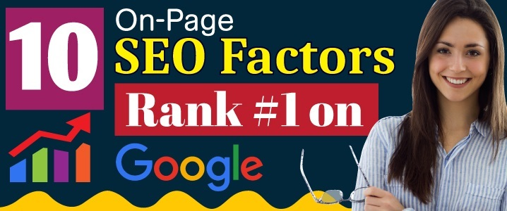 What are On-Page SEO Factors?