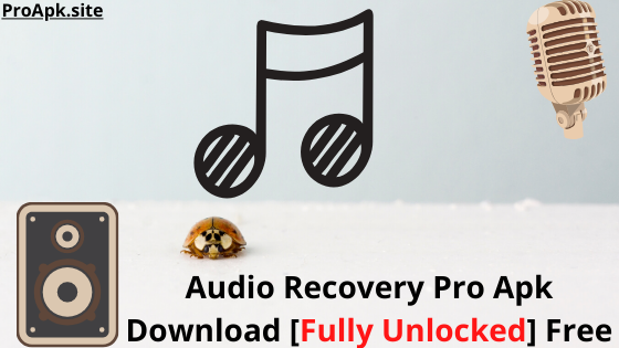 Audio-Recovery-Pro-Apk-Download-Fully-Unlocked-2020