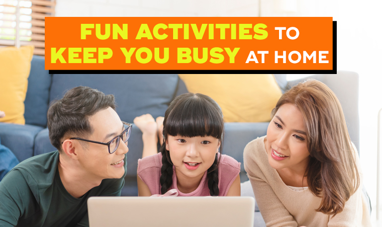 Fun Activities to Keep You Busy at Home-5db2e0f7
